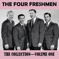 The Collection Vol. 1 — The Four Freshmen
