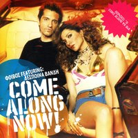 Come Along Now — Phoebus feat. Despina Vandi