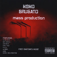 Mass Production — N9NO Brugato