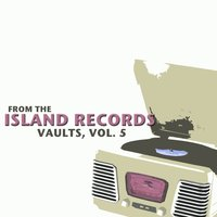 From the Island Records Vaults, Vol. 5 — сборник