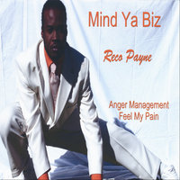 Anger Management Feel My Pain — Reco Payne