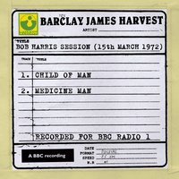 Bob Harris Session (15th March 1972) — Barclay James Harvest