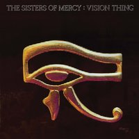 Vision Thing — The Sisters of Mercy