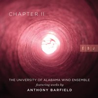 Anthony Barfield: Chapter II — The University of Alabama Wind Ensemble