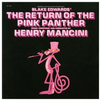 The Return of the Pink Panther — Henry Mancini & His Orchestra