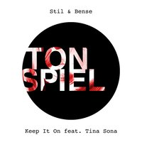 Keep It On — Stil & Bense