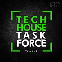 Tech House Task Force, Vol. 8 — сборник