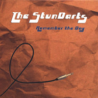 Remember the Day — The StunDarts