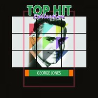 Top Hit Collection — George Jones