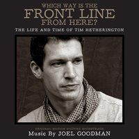 Which Way Is the Front Line from Here? — Joel Goodman