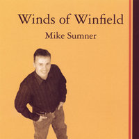 Winds Of Winfield — Mike Sumner