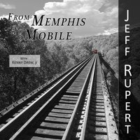 From Memphis to Mobile — Kenny Drew, Jr., Jeff Rupert