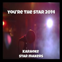 You're the Star 2014 — Karaoke Star Makers