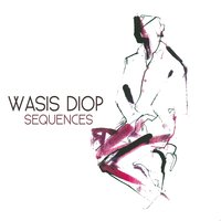 Séquences — Wasis Diop