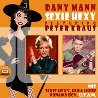 Sexie Hexy — Dany Mann