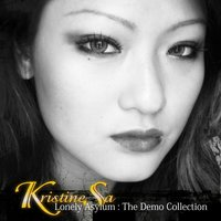 Lonely Asylum : The Demo Collection — Kristine Sa