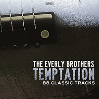 Temptation - 88 Classic Tracks — The Everly Brothers