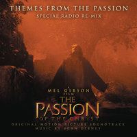 Themes from the Passion — John Debney Mel Gibson, James L. Venable