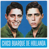 Chico Buarque de Hollanda — Chico Buarque