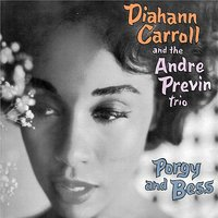 Porgy and Bess — Diahann Carroll And The Andre Previn Trio, Diahann Carroll, The Andre Previn Trio