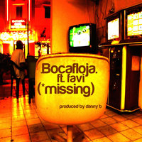 Missing (feat. Favi) — Bocafloja