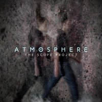 Atmosphere — The Scope Project