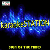 Sign of the Times — Karaoke Station