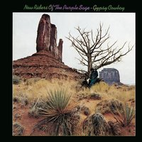 Gypsy Cowboy — New Riders Of The Purple Sage