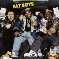 On and On — Fat Boys, Fat Boys: Damon Wimbley, Darren Robinson, Mark Morales