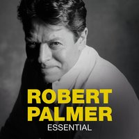 Essential — Robert Palmer