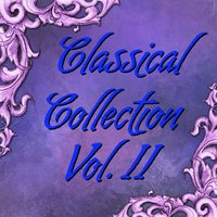 Classical Collection Vol.II — London Symphony Orchestra, London Philharmonic Orchestra, Heribert Münchner, Alfred Scholz, Alberto Lizzio