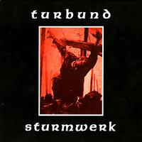 Turbund Sturmwerk - Weltbrand