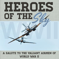 Heroes of the Sky — Central Band of the Royal Air Force