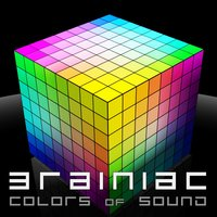 Colors of Sound — Brainiac, Burn in Noise, INTELLiGENCE