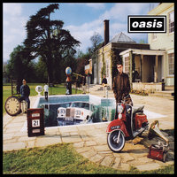 Be Here Now — Oasis
