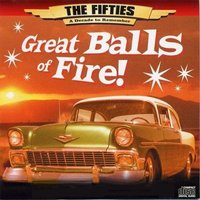 The 50's - A Decade to Remember: Great Balls of Fire — The Coasters