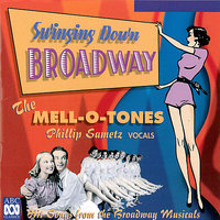 Swinging Down Broadway — The Mell-O-Tones, Phillip Sametz