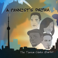 A Pannist's Dream — The Taurean Clarke Quartet