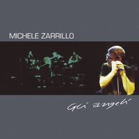 Gli Angeli — Michele Zarrillo