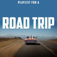 Playlist for a Road Trip — сборник