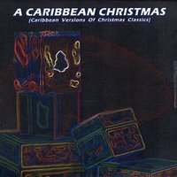 A Caribbean Christmas — Hits Unlimited