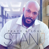Peace and Soul — Stan J