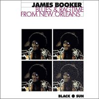 Blues & Ragtime from New Orleans — James Booker