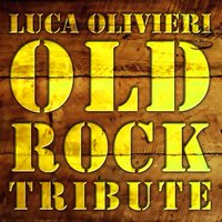Old Rock Tribute — Luca Olivieri