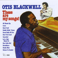 These Are My Songs! — Otis Blackwell