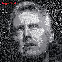 Fun On Earth — Roger Taylor