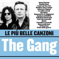 Le più belle canzoni dei The Gang — Gang, The Gang