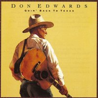 Goin' Back To Texas — Don Edwards