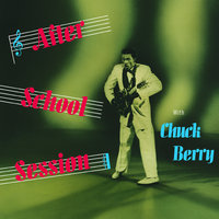 After School Session — Chuck Berry