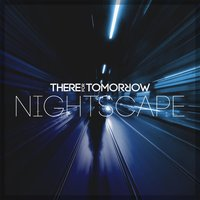 Nightscape — There For Tomorrow